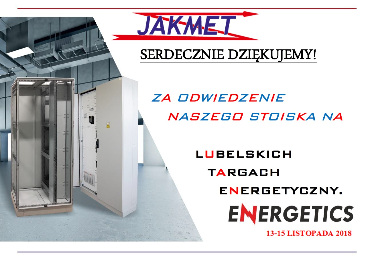 """PODZIĘKOWANIA ZA ODWIEDZENIE NAZ NA LUBELSKICH TARGACH ENERGETYCZNYCH """"ENERGETICS"""" 13-15 LISTOPADA 2018"""